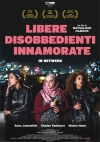In Between - Libere, disobbedienti, innamorate
